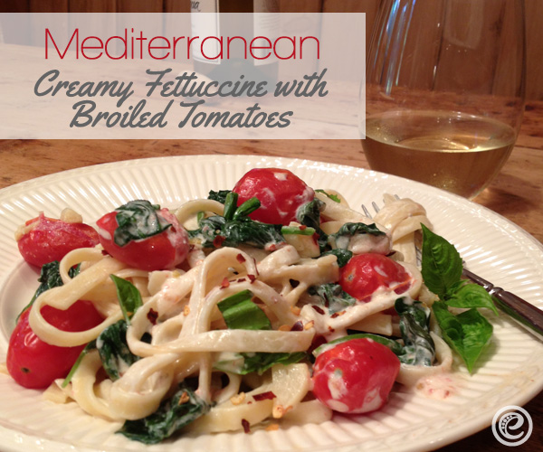 Mediterranean-Creamy-Fettuccine-with-Broiled-Tomatoes2