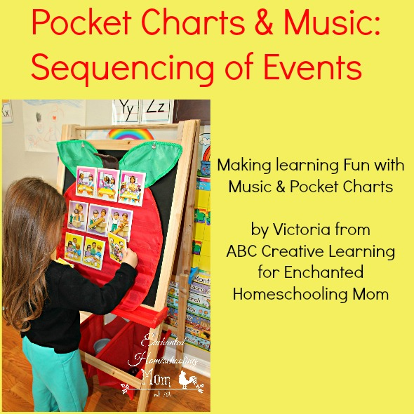 Pocket Charts and Music: Sequencing of Events - Enchanted Homeschooling Mom