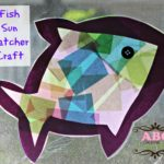 Fish Sun Catcher Craft