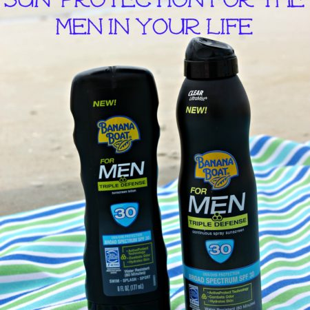 Sun Protection for the Men in your Life #BBBestSummer #sponsored #MC
