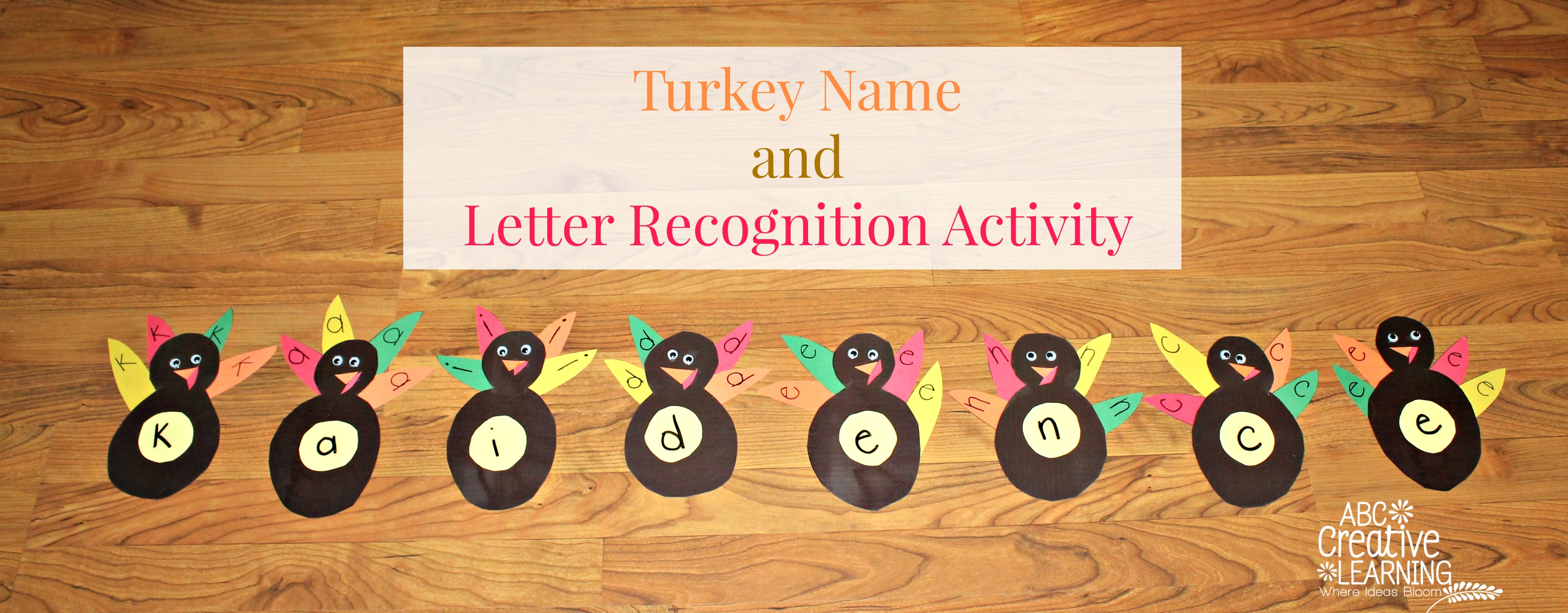 Turkey Name and Letter Recognition Activity