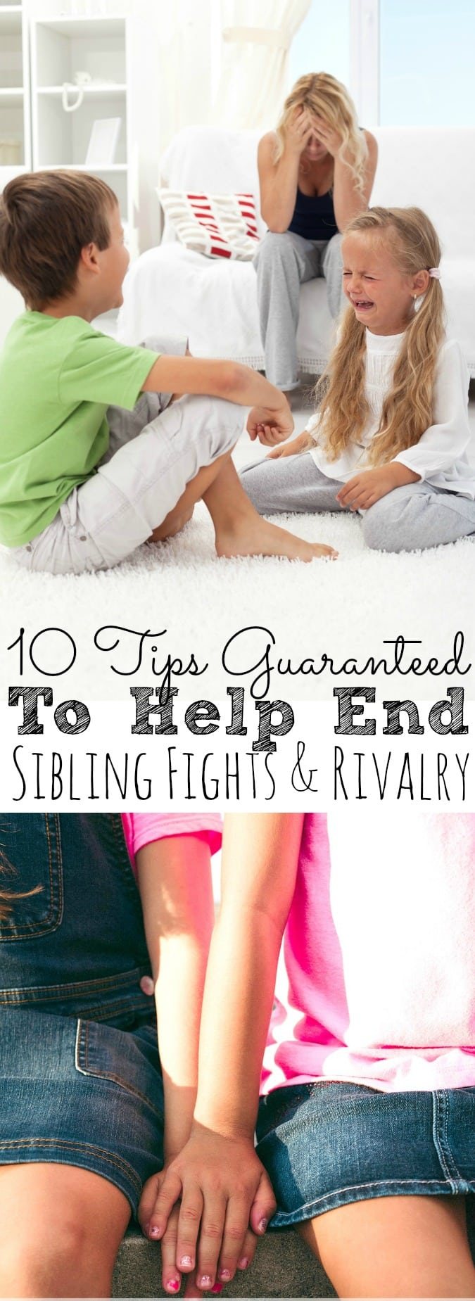 10 Tips Guaranteed To Help End Sibling Fighting - simplytodaylife.com