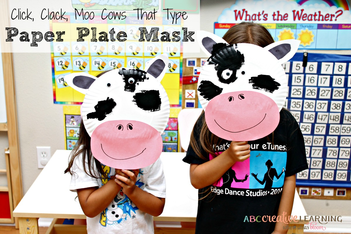 Click, Clack, Moo Cows That Type Cow Paper Plate Mask Pretend Play Time