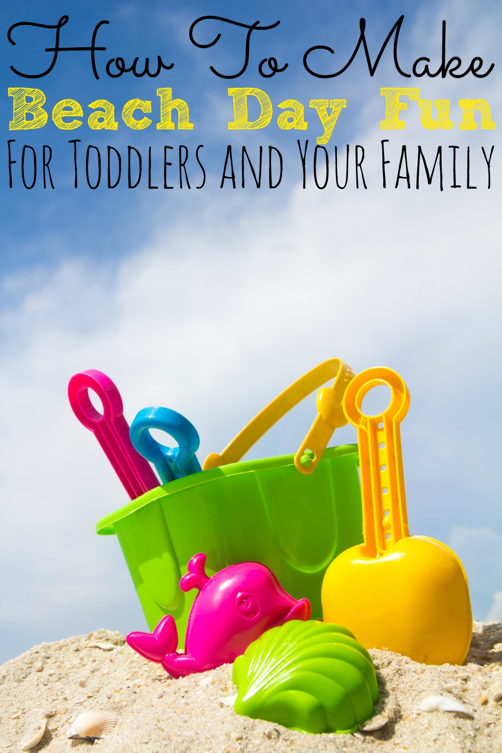 How To Make Beach Day Fun For Toddlers - abccreativelearning.com