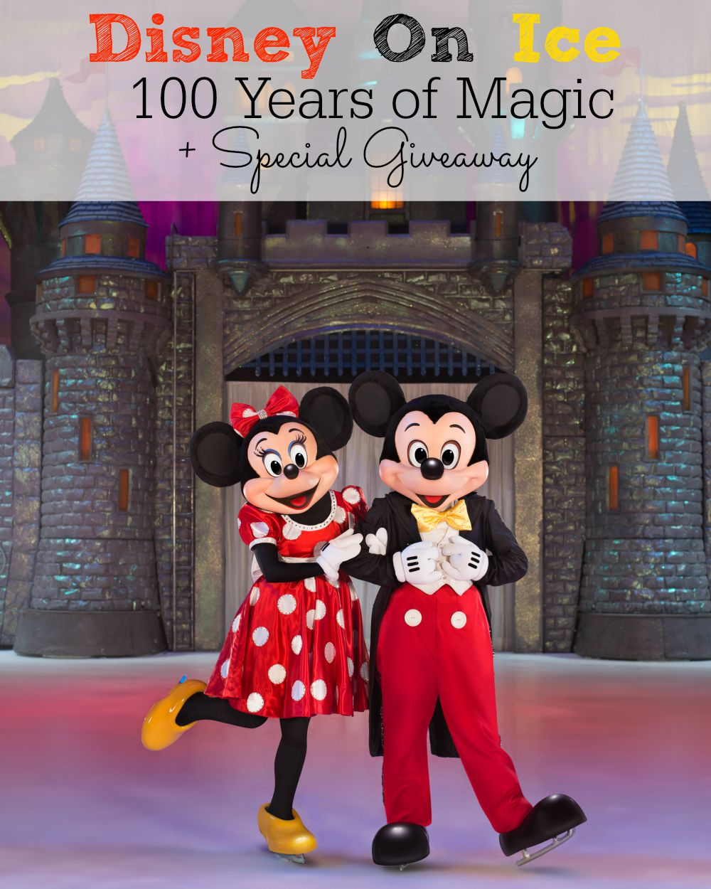 Disney On Ice 100 Years of Magic + Special Giveaway