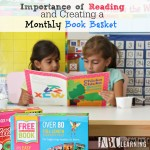 Importance of Reading and Creating a Monthly Book Basket