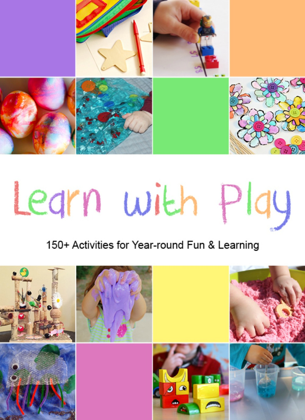 Learn with Play: 150+ Activities for Year-Round Fun and Learning Book Release