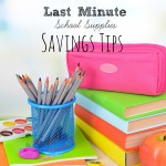 Last Minute School Supply Savings Tips