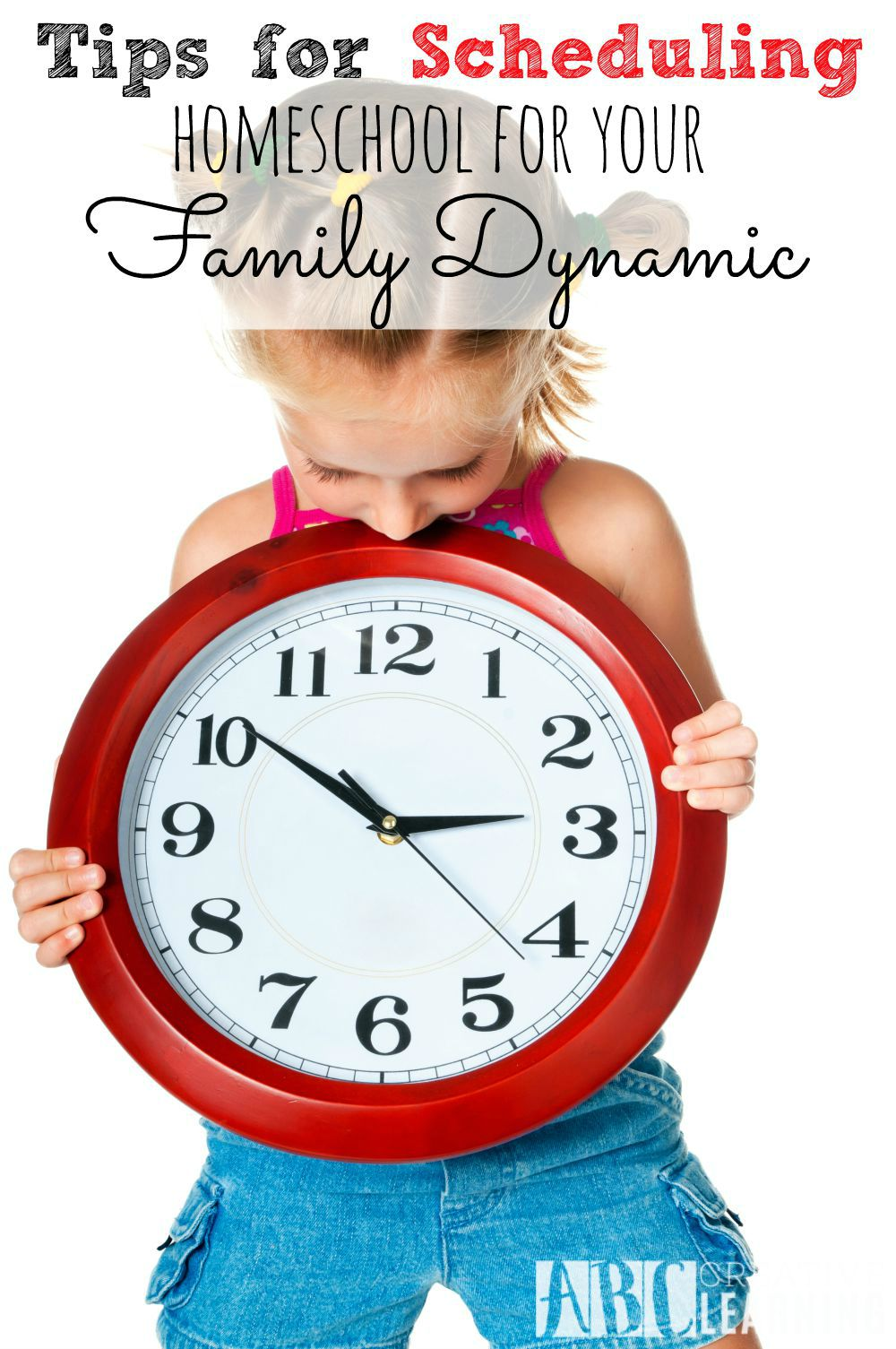 Tips for Scheduling Homeschool for your Family Dynamic