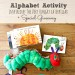 Alphabet Activity Inspired by The Very Hungry Caterpillar + Giveaway SQ
