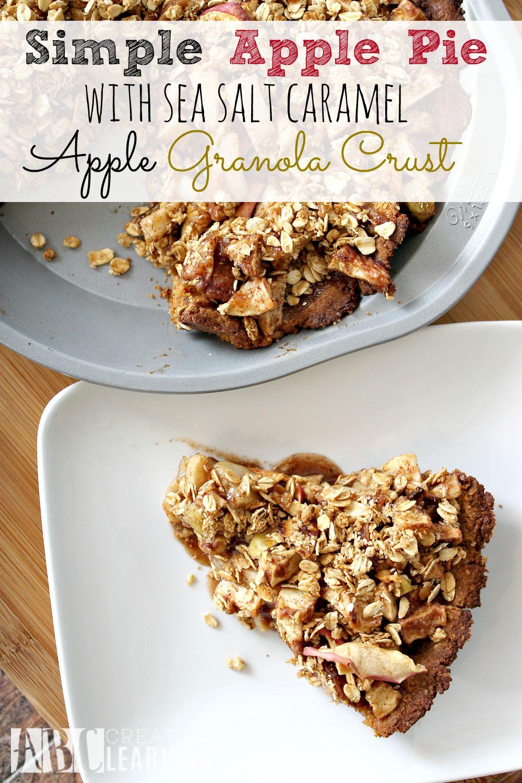 Simple Apple Pie with Sea Salt Caramel Apple Granola Crust