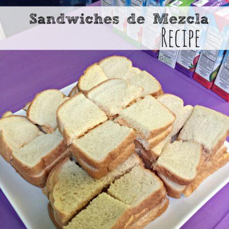 Sandwiches de Mezcla Recipe
