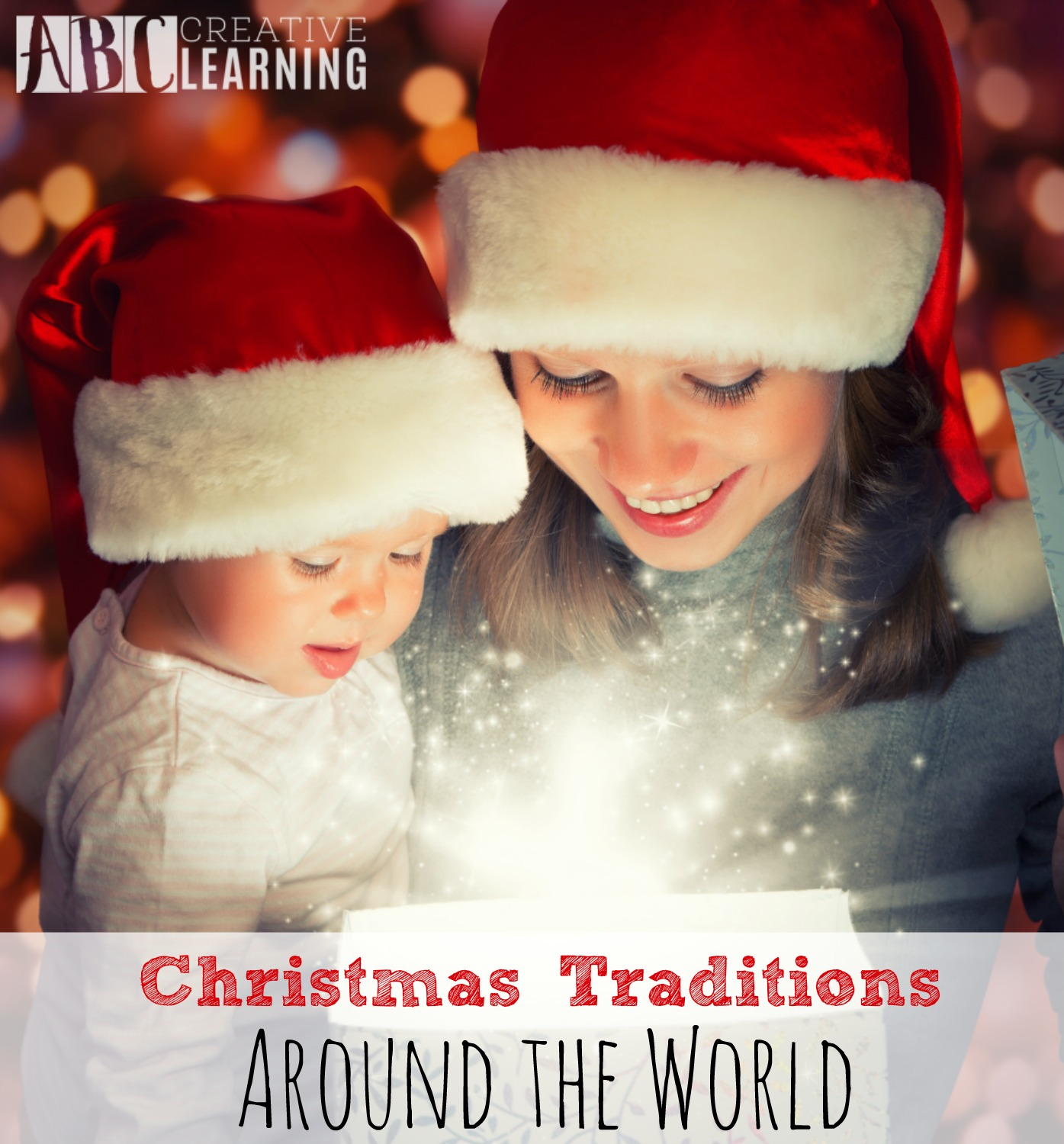 Christmas Traditions Around the World You Will Love