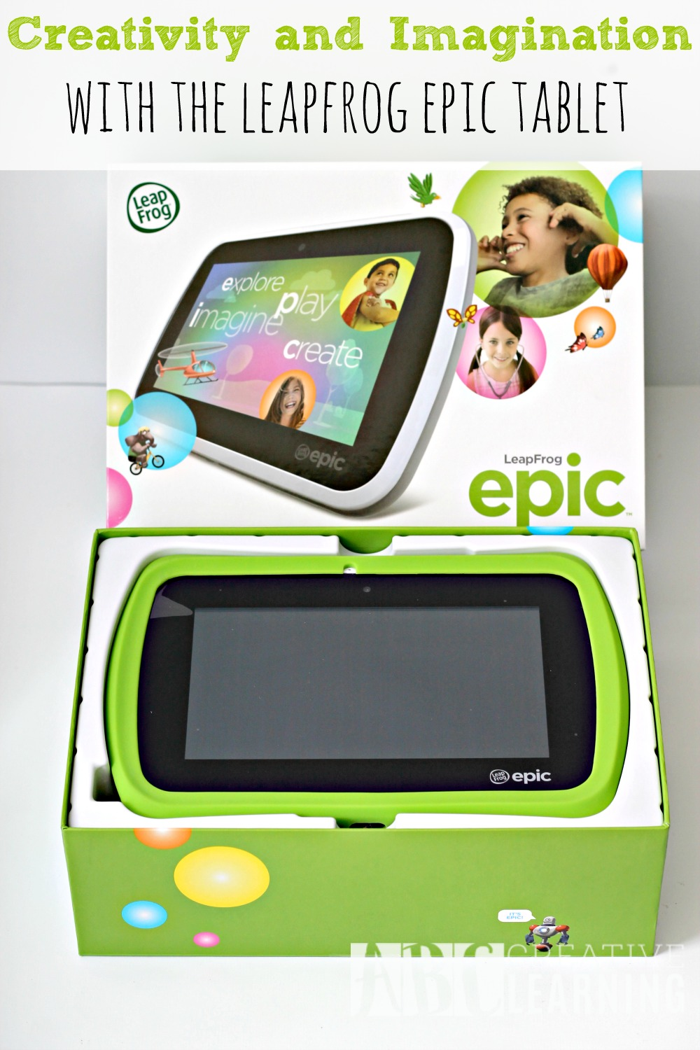 Creativity and Imagination with the LeapFrog Epic Tablet