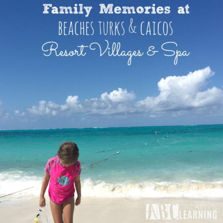 Family Memories at Beaches Turks & Caicos Resort Villages & Spa