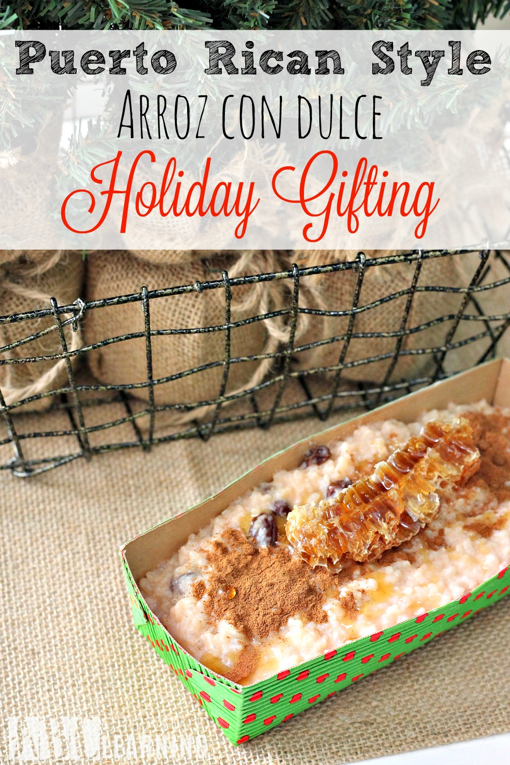 Puerto Rican Style Arroz Con Dulce Holiday Gifting