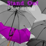 Stand Out From the Crowd
