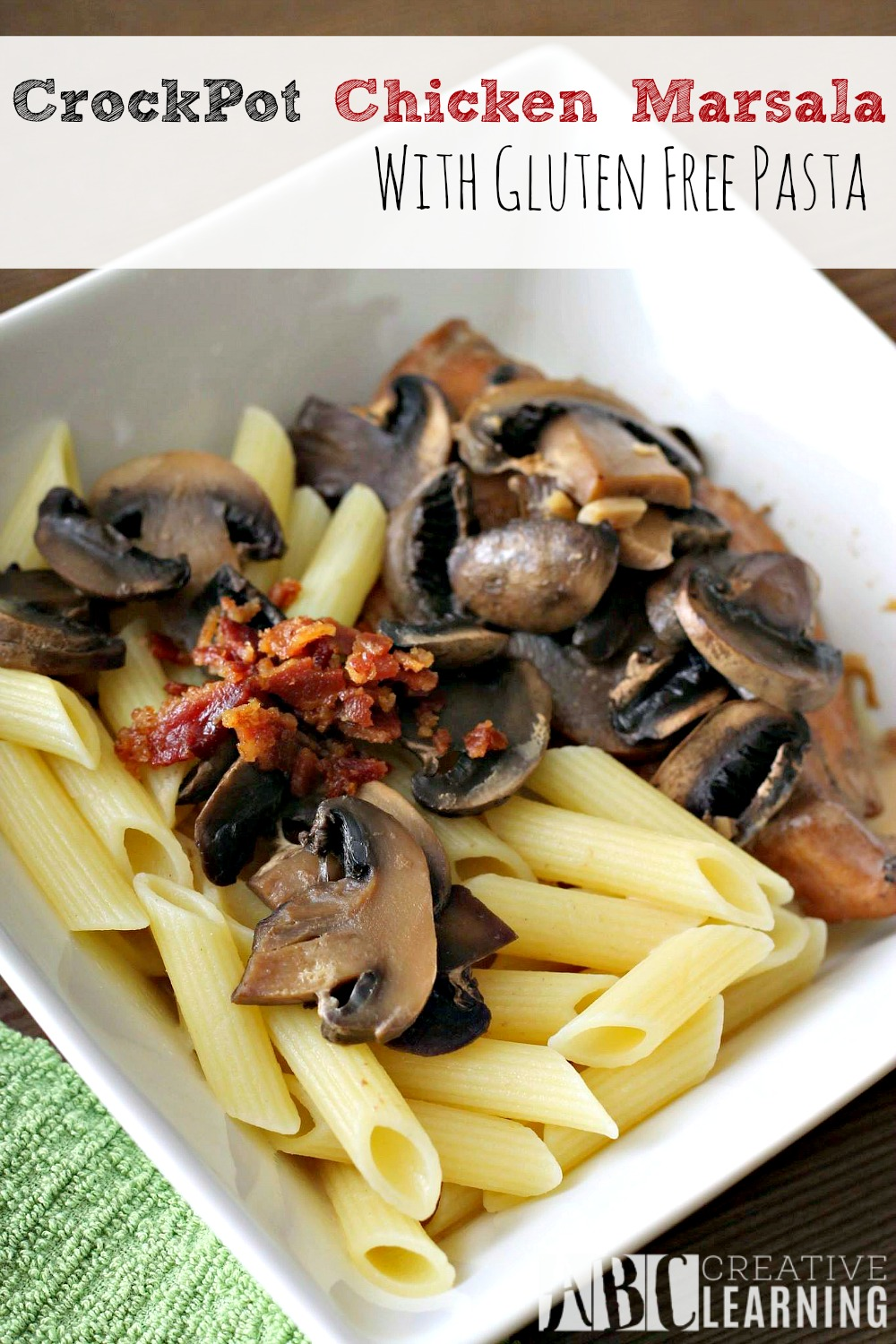 CrockPot Chicken Marsala with Gluten Free Pasta