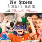 No Stress Birthday Celebration with Chuck E. Cheese's