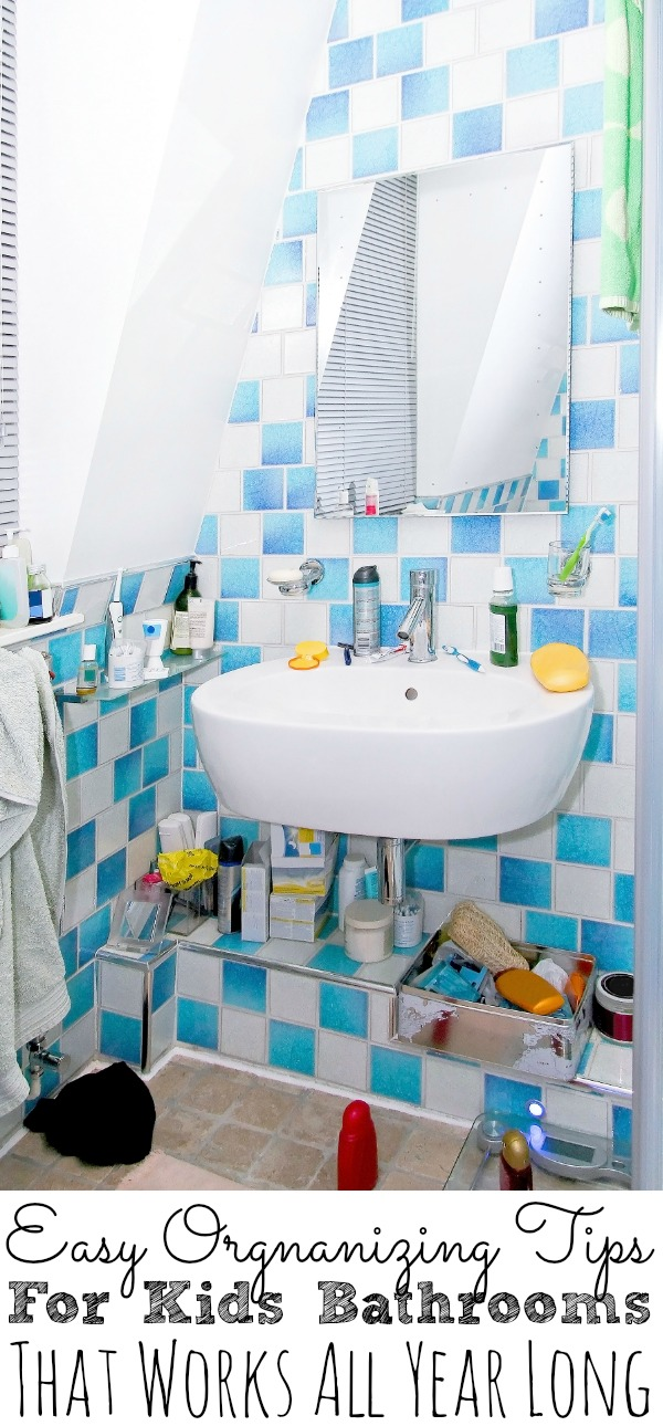 Organization Tips For Kids Bathrooms