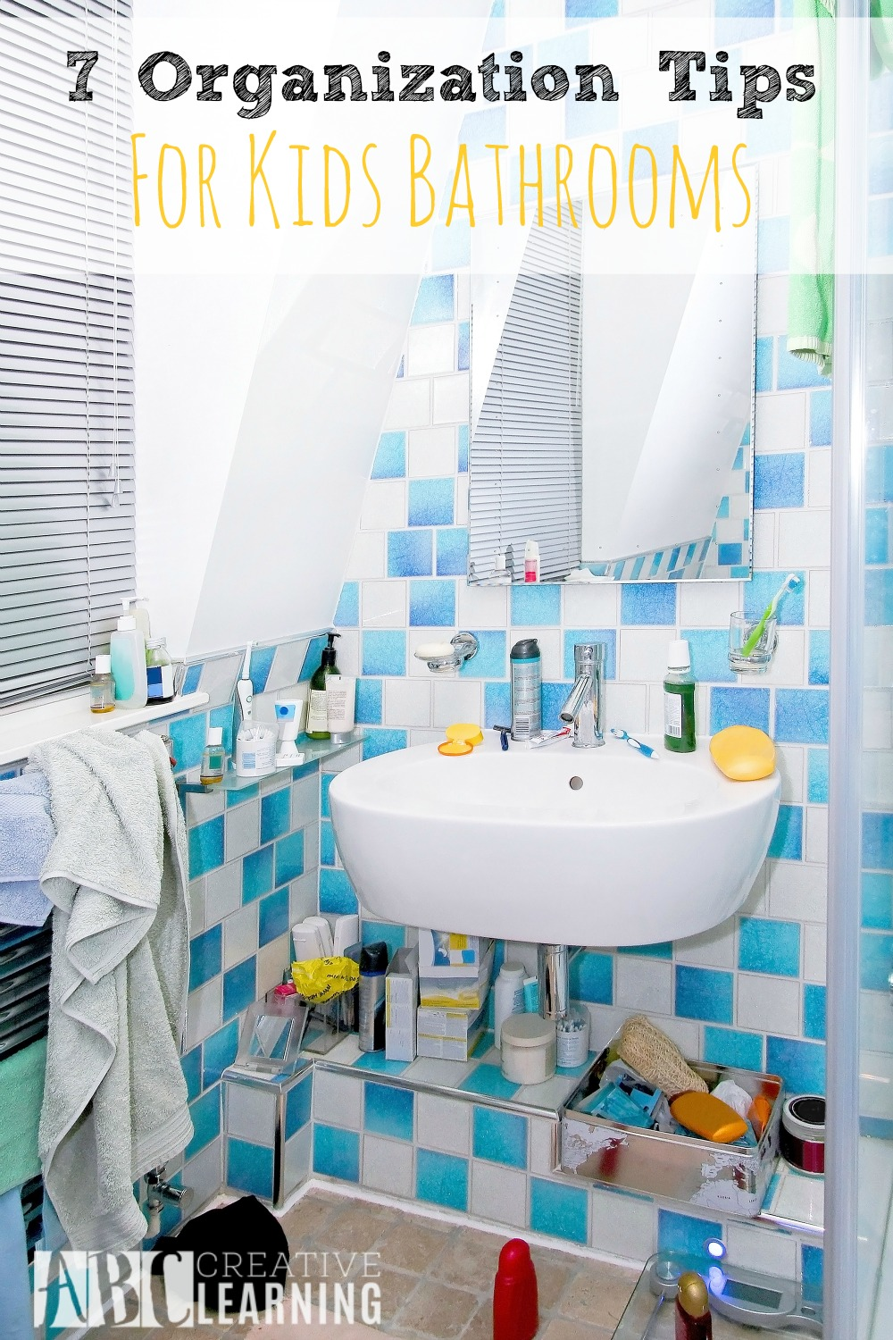 7 Organization Tips For Kids Bathrooms