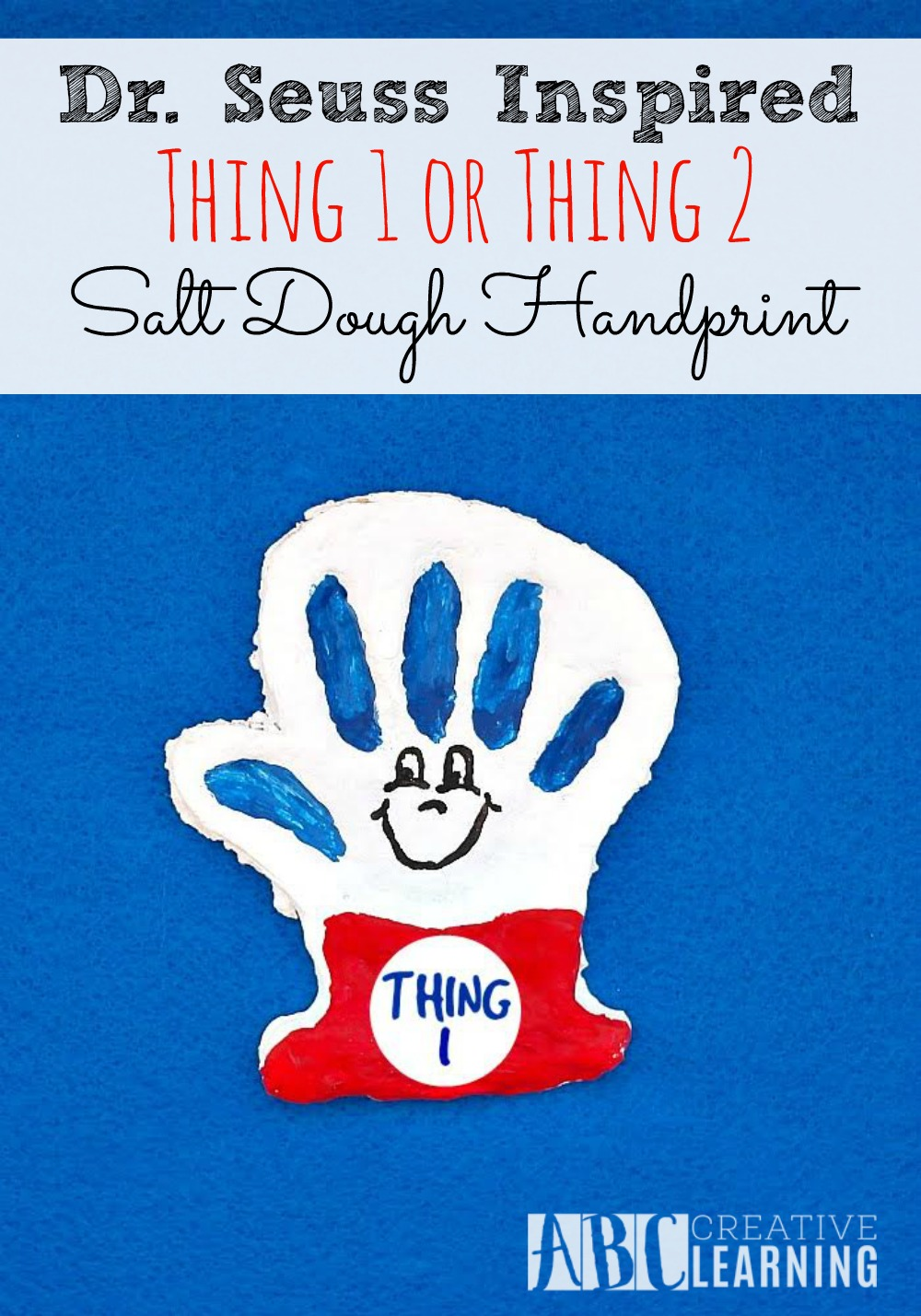 Dr. Seuss Inspired Thing 1 and Thing 2 Salt Dough Handprint