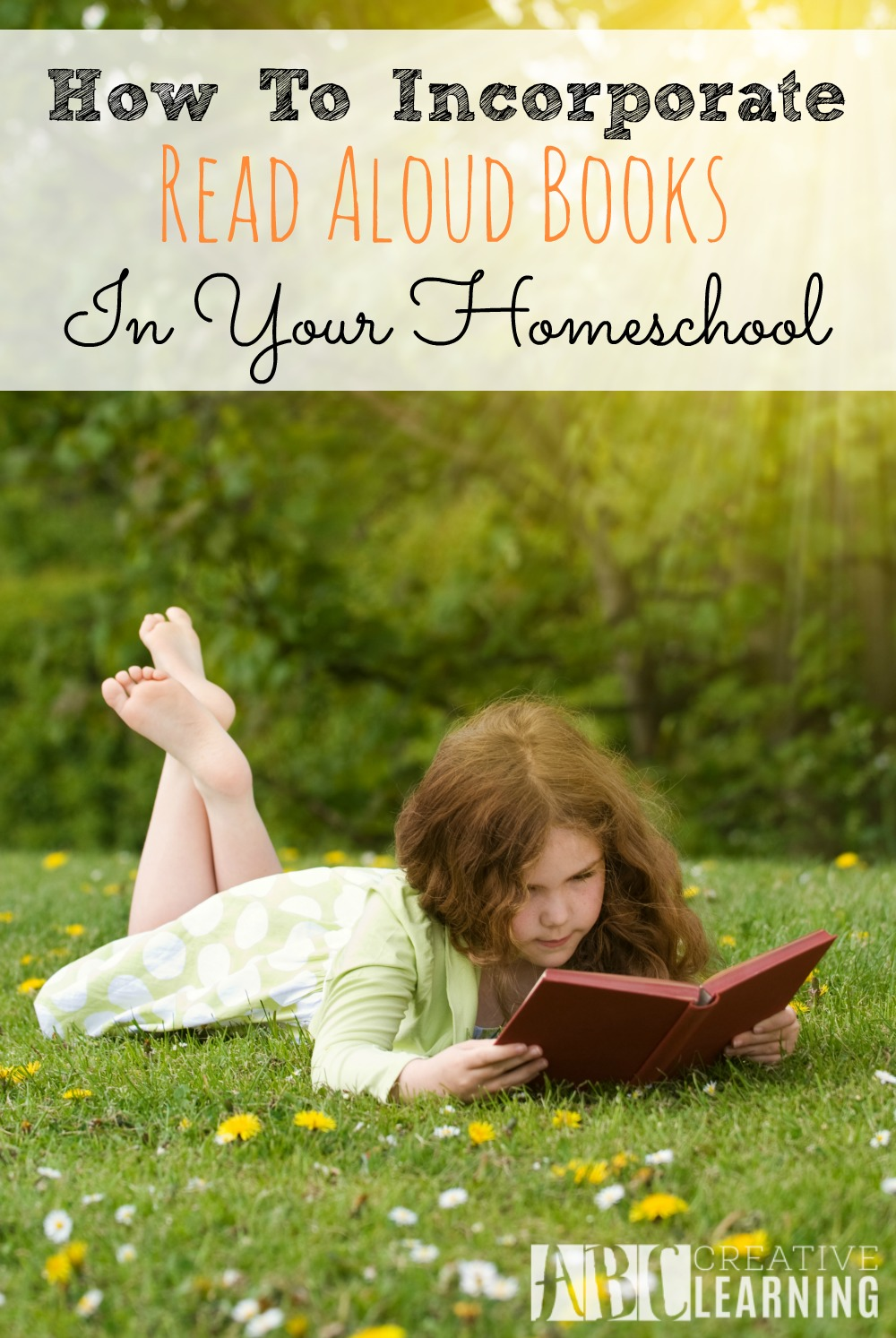 How To Incorporate Read Aloud Books Into Your Homeschooling