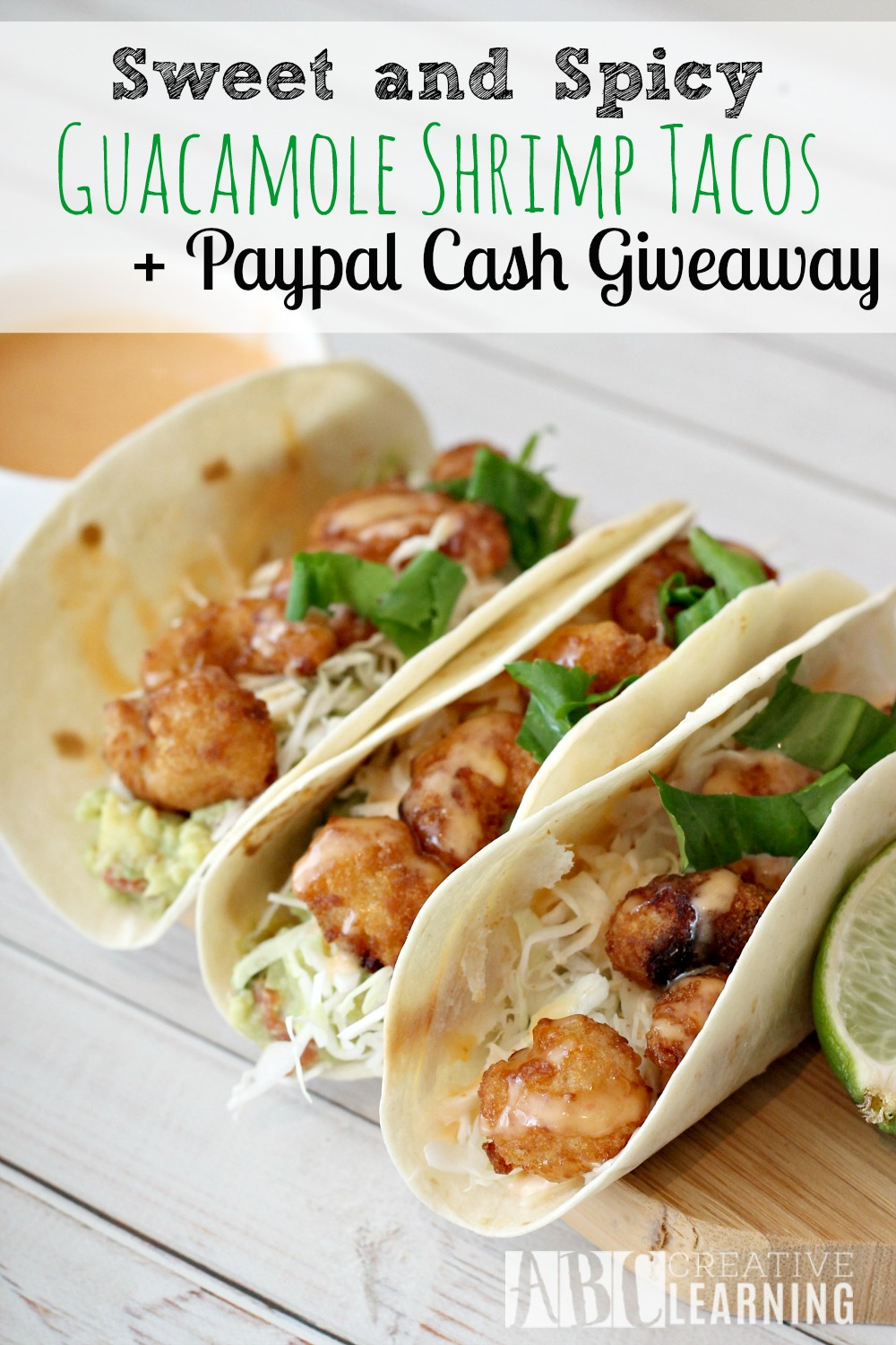 Sweet and Spicy Guacamole Shrimp Tacos giveaway