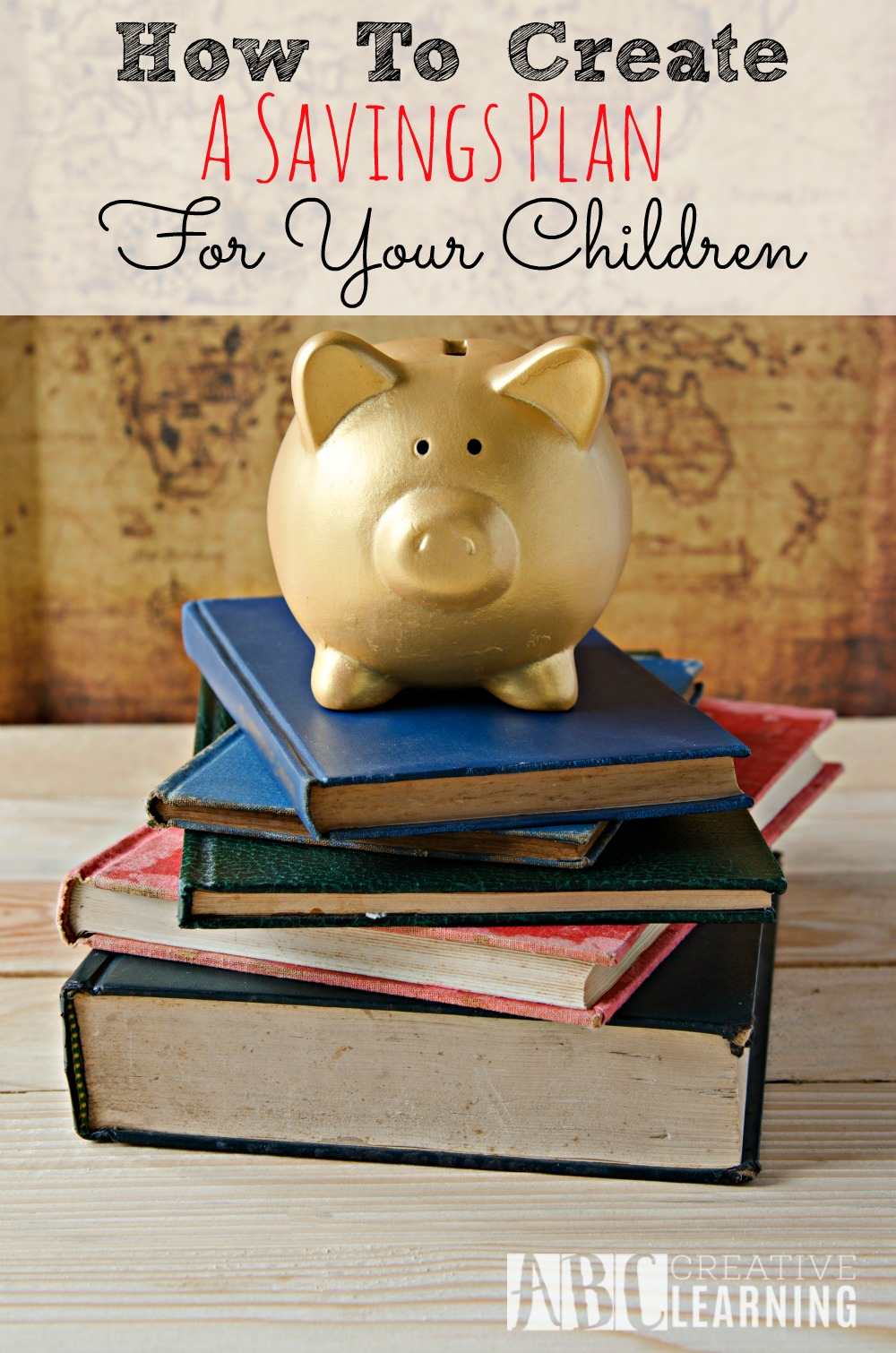 How To Create A College Savings Plan For Your Children