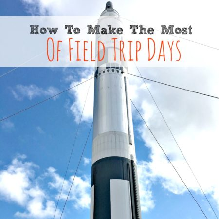 How to Make the Most of Field Trip Days