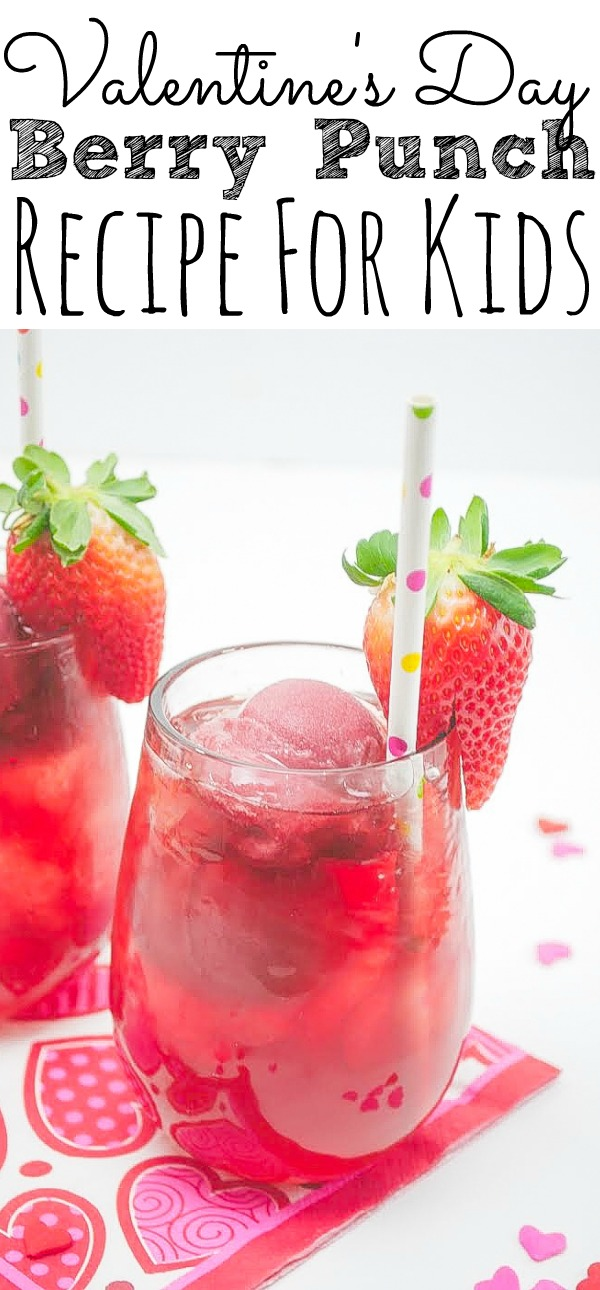 Valentines Day Berry Punch For Kids
