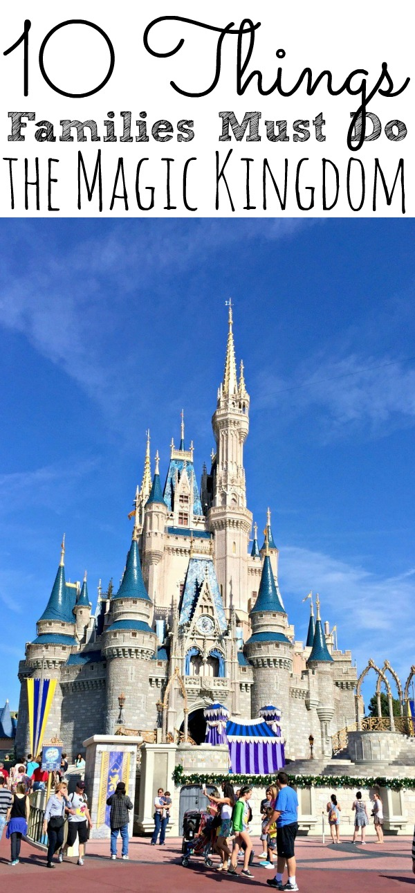 10 Things To Do At The Magic Kingdom