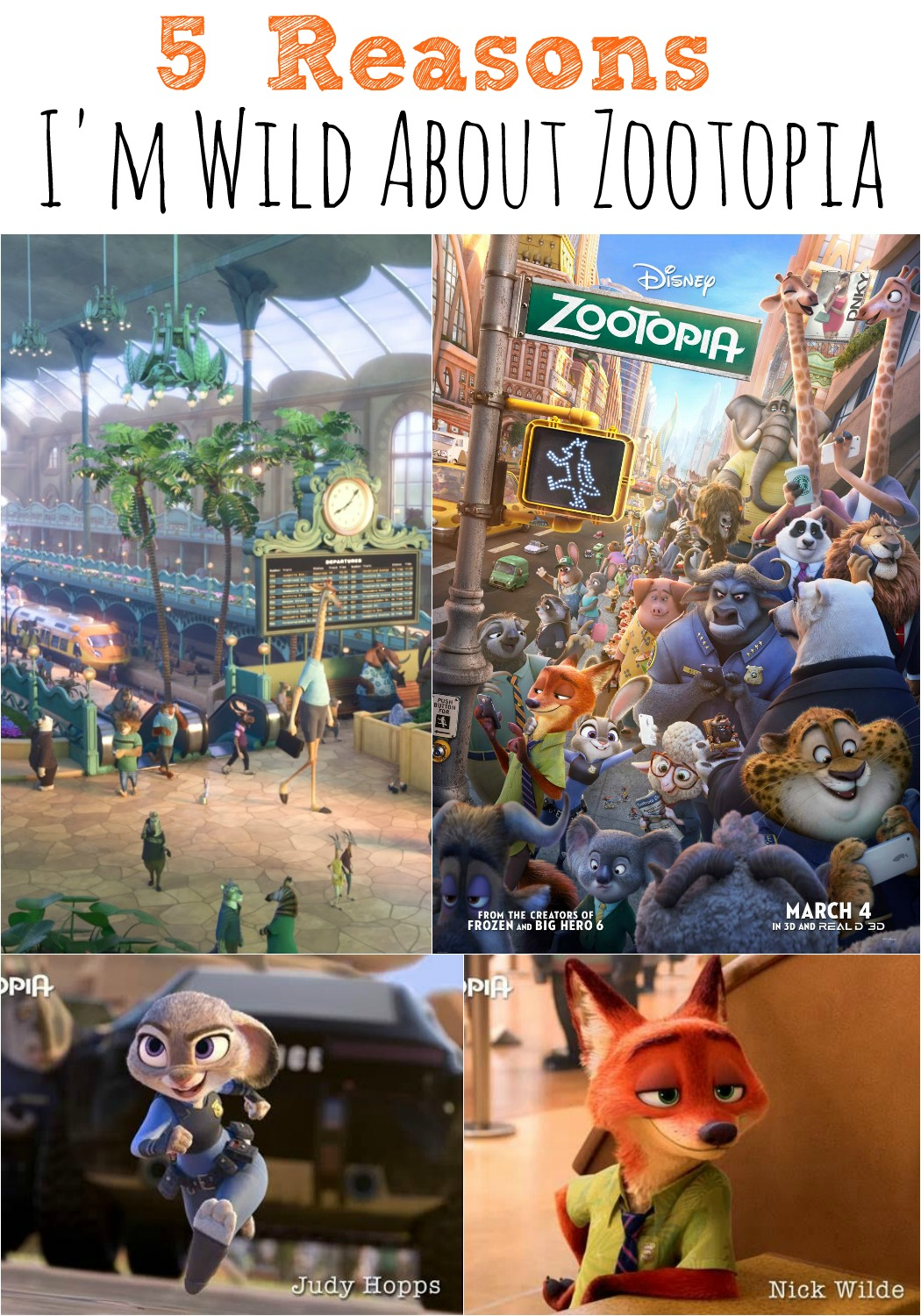 5 Reasons I'm Wild About #Zootopia m