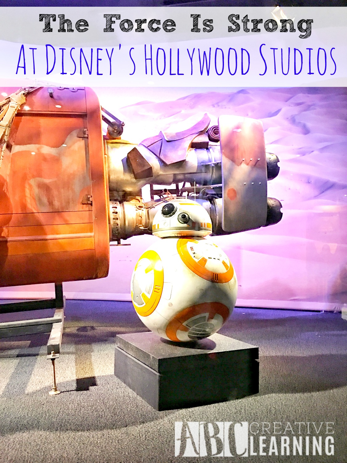 The Force Is Strong At Disney's Hollywood Studios bb8