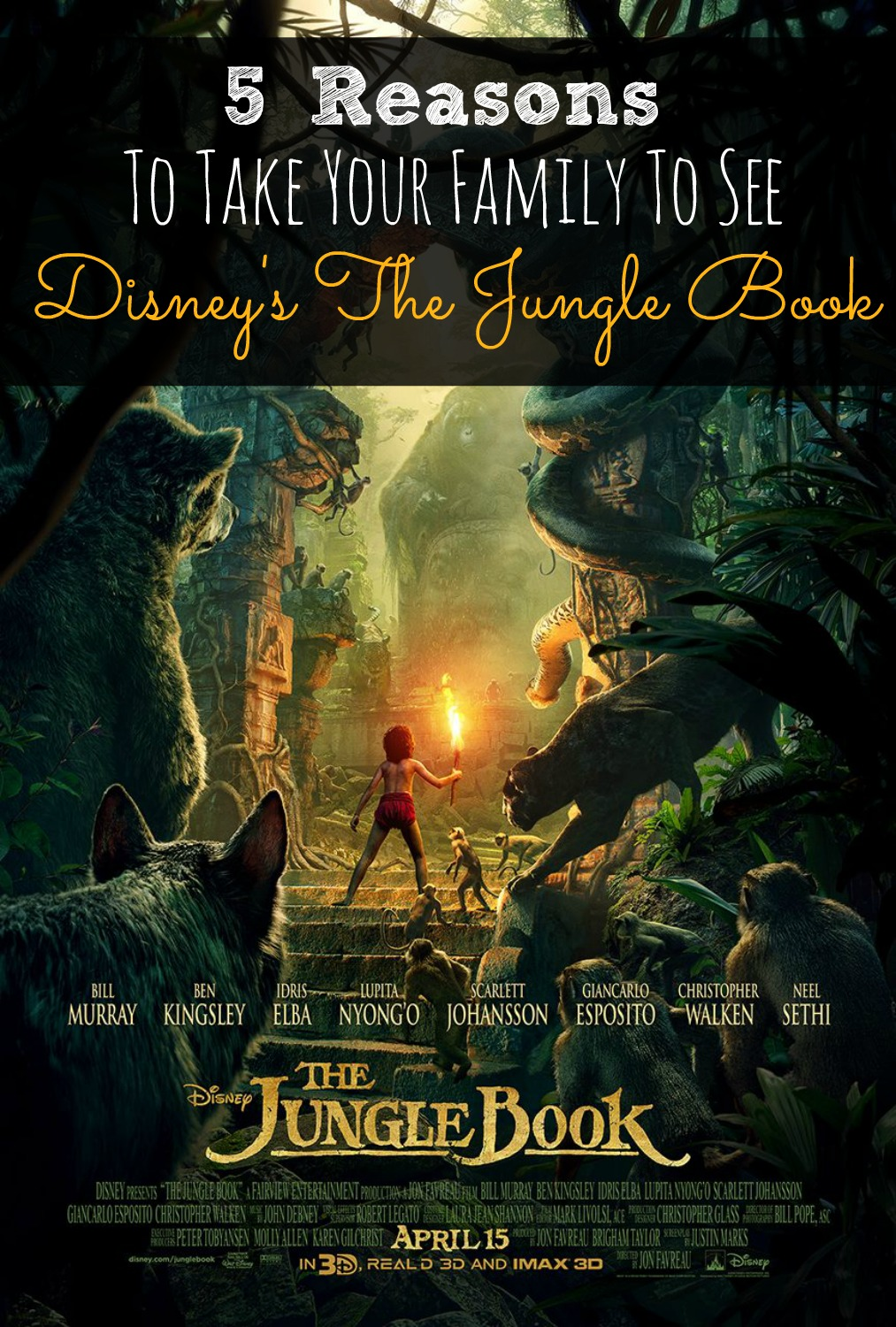 5 Reasons To Take Your Family To See The Jungle Book