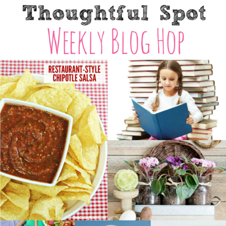 Thoughtful Spot Weekly Blog Hop #137