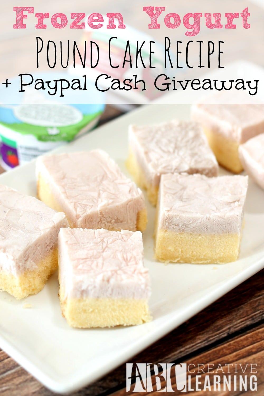 Frozen Yogurt Pound Cake Recipe + Paypal Giveaway GA