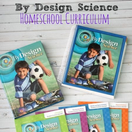 3 Reasons We Are Using By Design Science Homeschool Curriculum