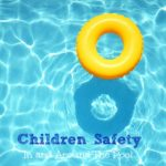 Children Safety In and Around The Water