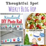 Thoughtful Spot Weekly Blog Hop #148