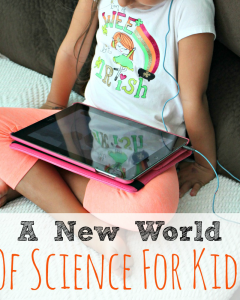 A New World Of Science For Kids