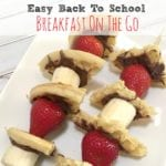 Easy Back To School Breakfast On The Go