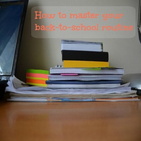 How to Master your Back-to-School Routine