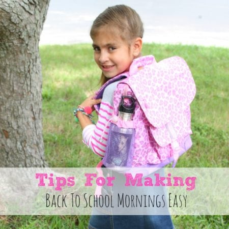 Tips For Making Back To School Mornings Easy