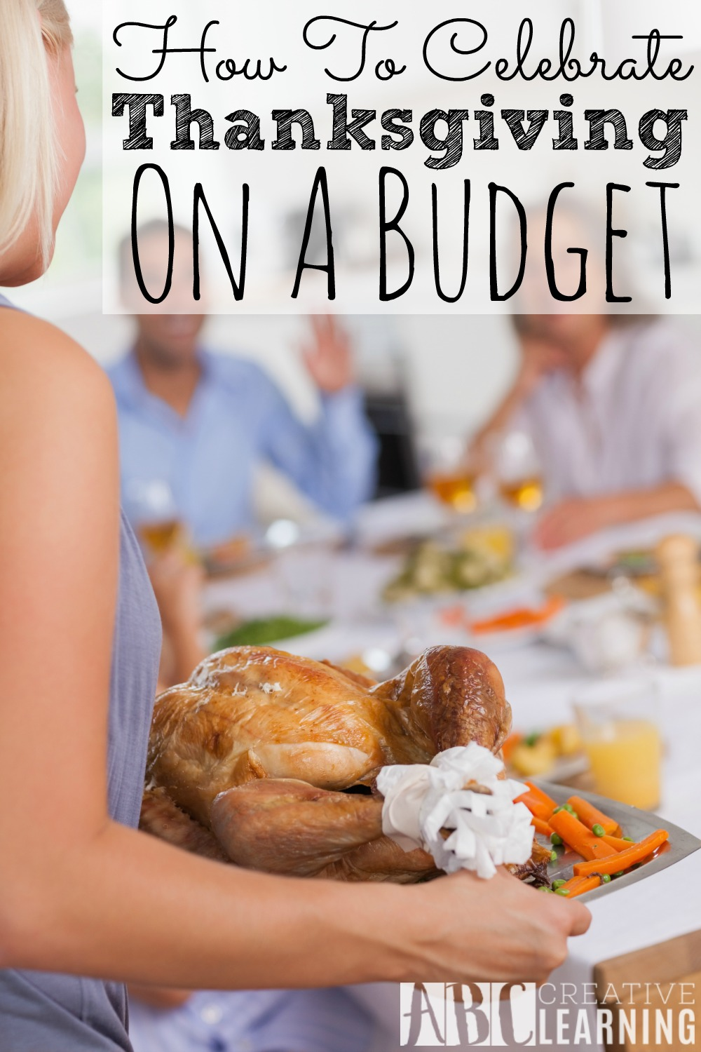 How To Celebrate Thanksgiving On A Budget
