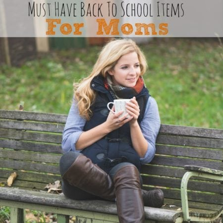 Must Have Back To School Items For Moms