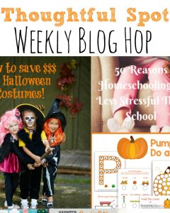 Thoughtful Spot Weekly Blog Hop #155