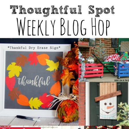 Thoughtful Spot Weekly Blog Hop #159