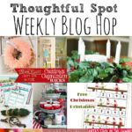 Thoughtful Spot Weekly Blog Hop #162