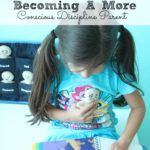Becoming a More Conscious Discipline Parent